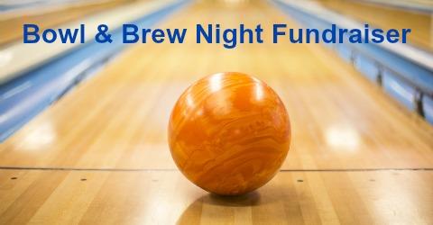 Bowl & Brew Night Fundraiser